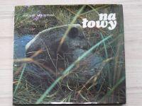 Wdowinski - Na lowy (1973) polsky, Na lovu