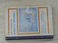 Jan Rambousek - Dobytí Severu - Příběhy a dobrodružství polárních cestovatelů (1935) podpis autora