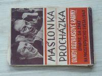 Mašlonka, Procházka - Oknem rozhlasové kabiny - Dívame sa zpät na majstrovstvo sveta 1947