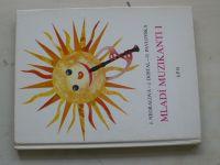 Mladí muzikanti I, II, III (1987,1988) 3 knihy + zpěvníčky