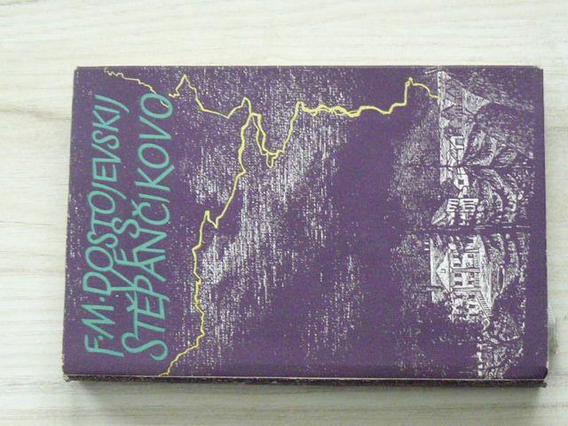 Dostojevskij - Ves Stěpančikovo (1957) Ze zápisků neznámého