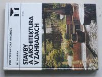Dvořák - Stavby a architektura v zahradách (1983)