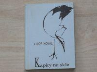 Libor Koval - Kapky na skle (1991) Japonská inspirace Haiku Tanka