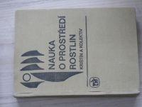 Krištín a kol. - Nauka o prostředí rostlin (1979)