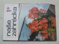 Naše zahrádka 1-12 (1970) ročník II. (chybí čísla 3, 9-12, 7 čísel)