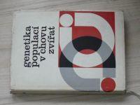 Stahl, Rasch, Šiler, Váchal - Genetika populací v chovu zvířat (1970)