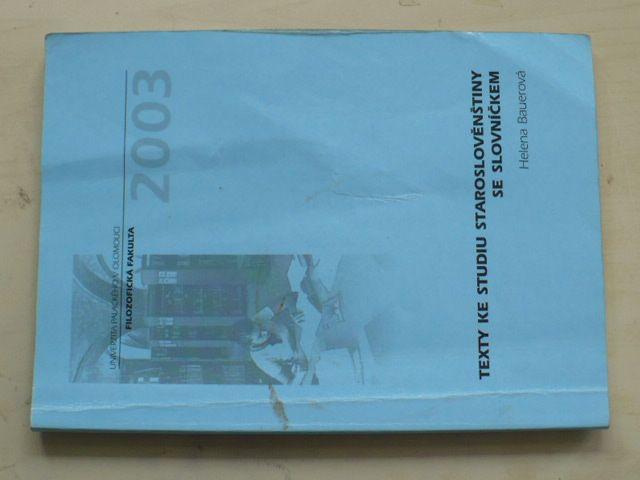 Bauerová - Texty ke studiu staroslověnštiny se slovníčkem (2003)