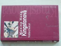 Kingstonová - Válečnice (1998)