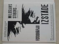 Miloslav Stibor - 12 plakátů fotografických výstav (nekompletní) podpis autora na přední obálce
