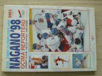 Slavík, Pecina, Hamšík - XVIII. Zimní olympijské hry Nagano ´98 - Očima reportérů (1998)