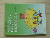 Švarc, Svoboda - Obrázková knížka - Bilderbuch (1992) Česko - německy