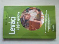 Healey - Leváci a jejich výchova (2002)