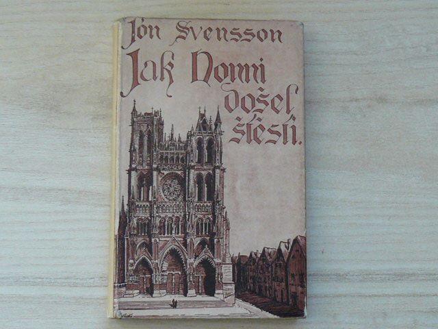Jón Svensson - Jak Nonni došel štěstí (1940)
