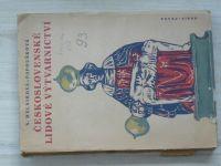 Melniková,Papoušková - Československé lidové výtvarnictví (1948)