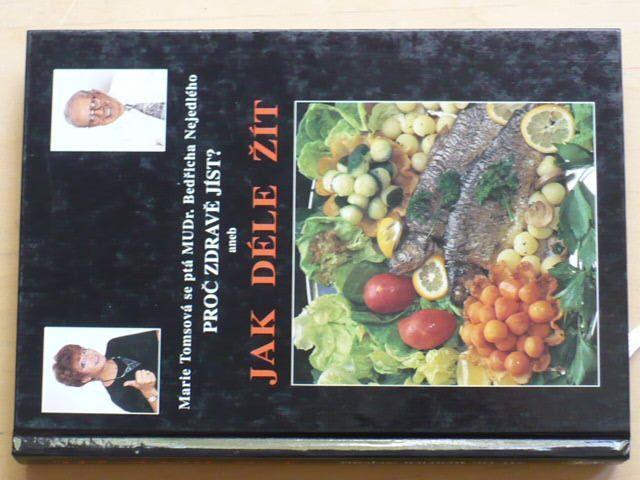 Proč zdravě jíst? aneb Jak déle žít (1997)