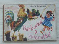 Bakardžieva - Barborka a zvieratká (1967)  slovensky