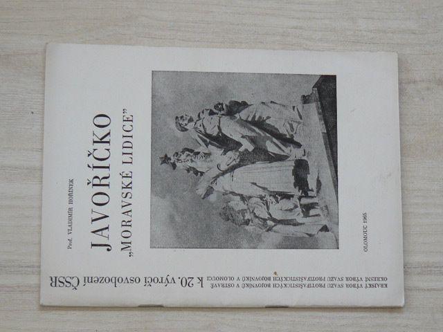 """Hořínek - Javoříčko - """"Moravské Lidice"""" (Olomouc 1965)"""