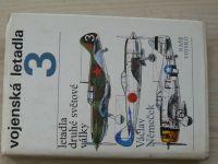 Němeček - Vojenská letadla 3 - Letadla druhé světové války (1977)