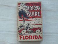 Friedman´s - Cartoon Guide of Florida (Augustin New York 1938) mapa