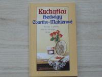 Kuchařka Hedwigy Courths-Mahlerové Recepty a příběhy jednoho slavného života (1992)