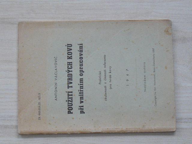 Václavovič - Použití tvrdých kovů při vnitřním opracování (1947)