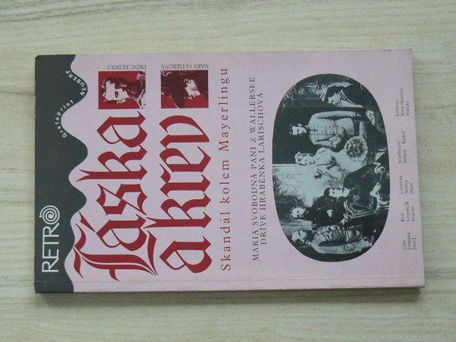 Wallersee-Larisch - Láska a krev - Skandál kolem Mayerlingu (1993)