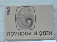 Benesch, Busse - Klúč k počítaču - PRAX (1988) slovensky