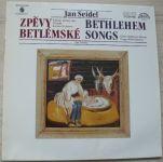 Jan Seidel - Kühnův Dětský Sbor, Pražské Dechové Kvinteto, Jiří Chvála – Zpěvy Betlémské (1988)