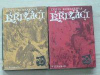 Kossaková - Křižáci 1,2,3,4 (1976) 4 knihy, kompletní