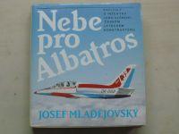 Mladějovský - Nebe pro Albatros (1988) Jan Vlček, český letecký konstruktér