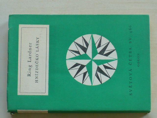 Světová četba sv. 466 - Lardner - Hnízdečko lásky (1976)