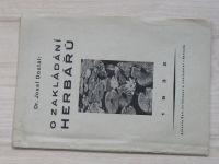 Dr. Josef Dostál - O zakládání herbářů (1932)