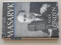Jan Masaryk - Londýn volá (1948)