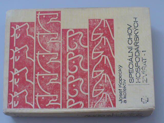 Kopecký - Speciální chov hospodářských zvířat - 1 - Učebnice pro VŠ zemědělské (1977)