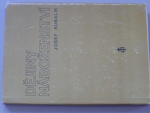 Kubalík - Dějiny náboženství (1984)