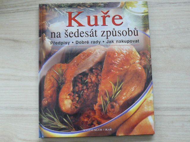 Kuře na šedesát způsobů - Předpisy - Rady - Jak nakupovat (2001)