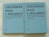 Strojírenská praxe v příkladech I + II díl (1969) Sbírka úloh z matematiky pro OU a UŠ - 2 knihy