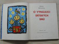 Alois Mikulka - O vynálezci dětských snů (SNDK 1962)