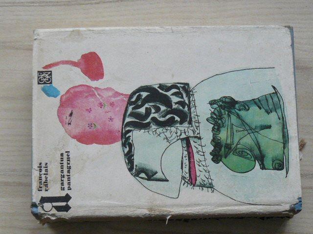 Francois Rabelais - Gargantua a Pantagruel (1967) il. Seydl