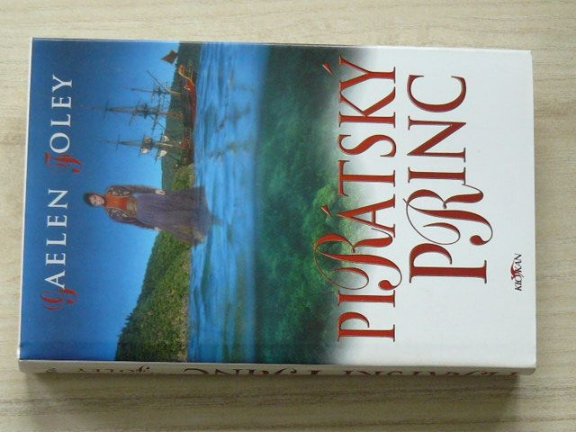 Gaelen Foley - Pirátský princ (2000)