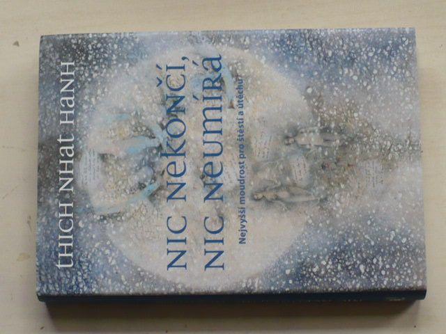 Hanh - Nic nekončí, nic neumírá (2014)