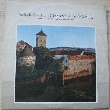 Jindřich Jindřich - Chodský zpěvník (1971)
