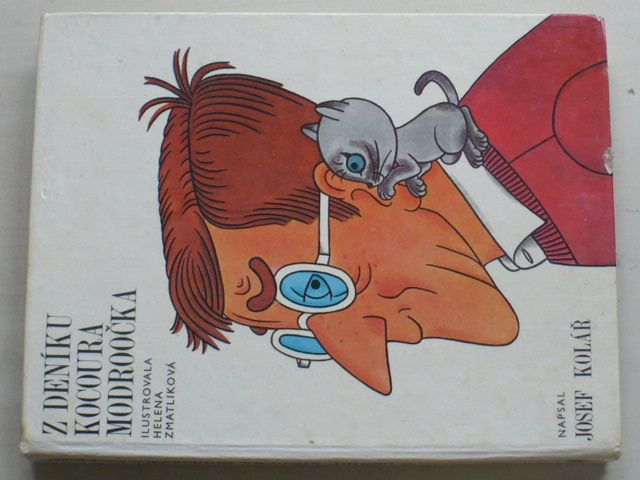 Kolář - Z deníku kocoura Modroočka (1976) il. Zmatlíková