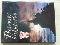 Prešovské biskupstvo (1998) slovensky