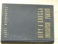 Weinfurter - Divy a kouzla indických fakirů (1947) studie o fakirismu a jogismu