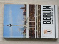 Berlín - Hlavní město NDR - Průvodce městem (1980)