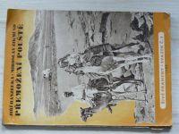 Hanzelka, Zikmund - Přemožení pouště (SNDK 1954)