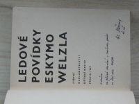 Ledové povídky Eskymo Welzla (SNDK 1967)