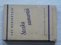 Lev Rubinštejn - Stezka samurajů - Mandžuská anabase (1945)