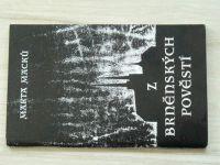 Macků - Z Brněnských pověstí (1991)
